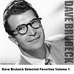 Dave Brubeck Dave Brubeck Selected Favorites, Vol. 1