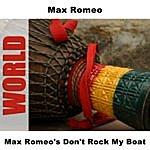 Max Romeo Max Romeo's Don't Rock My Boat