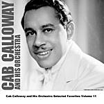 Cab Calloway & His Orchestra Cab Calloway And His Orchestra Selected Favorites, Vol. 11