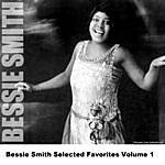 Bessie Smith Bessie Smith Selected Favorites, Vol. 1