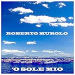 Roberto Murolo 'O Sole Mio (La Voce E La Chitarra)