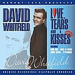 David Whitfield Love, Tears And Kisses