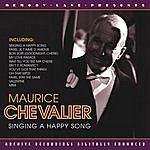 Maurice Chevalier Singing A Happy Song