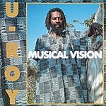 U-Roy Musical Vision