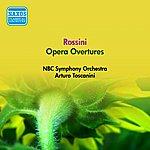 Arturo Toscanini Rossini, G.: Opera Overtures (Nbc Symphony, Toscanini) (1956)