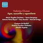 Ataulfo Argenta Chueca, F.: Agua, Azucarillos Y Aguardiente [Zauzuela] (Rosado, Encabo, Iriarte, Argenta) (1951)