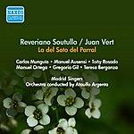 Ataulfo Argenta Soutullo, R. / Vert, J.: Del Soto Del Parral (La) [Zarzuela] (Rosado, Berganza, Ausensi, Argenta) (1955)