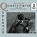 B.B. King Everyday I Have The Blues Vol 2