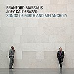 Branford Marsalis Songs Of Mirth And Melancholy