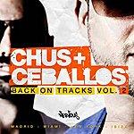 Chus & Ceballos Back On Tracks Vol. 2