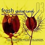 Klaus Schønning Fresh Global Tunes 03 - Klaus Schønning
