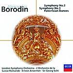 London Symphony Orchestra Borodin: Symphonies Nos.2 & 3; Overture & Polovtsian Dances (Prnce Igor)