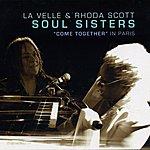 La Velle Soul Sisters Come Together In Paris