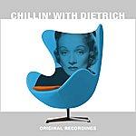 Marlene Dietrich Chillin' With Dietrich