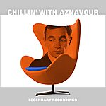 Charles Aznavour Chillin' With Aznavour