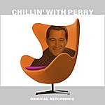 Perry Como Chillin' With Perry
