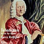 Heinz Holliger Telemann : Music For Oboe