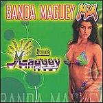 Banda Maguey Banda Maguey Mix