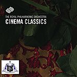 Royal Philharmonic Cinema Classics