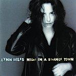 Lynn Miles Night In A Strange Town