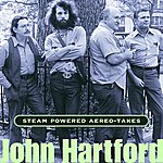 John Hartford Steam Powered Aereo-Takes
