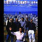 Beausoleil Live! From The Left Coast