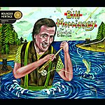 Bill Morrissey The Essential Collection