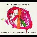 Cowboy Junkies Early 21st Century Blues
