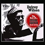 Delroy Wilson The Best Of: Original Eighteen Deluxe Edition