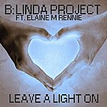 B Leave A Light On (Radio Edit) (Feat. Elaine M Rennie) - Single