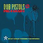 Dub Pistols Rehash