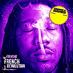 Frenchie The French Revolution (Chopped & Screwed)
