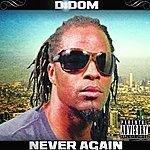 D:Dominick Never Again - Single