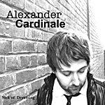Alexander Cardinale Sick Of Dreaming - Ep