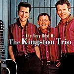 The Kingston Trio The Very Best Of