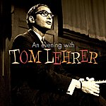 Tom Lehrer An Evening With