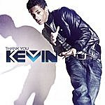 Kevin Thank You