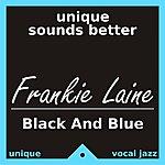 Frankie Laine Black And Blue
