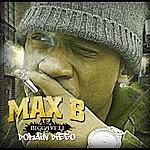 Max B Biggaveli