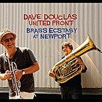 Dave Douglas Brass Ecstacy At Newport