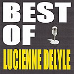 Lucienne Delyle Best Of Lucienne Delyle