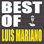 Luis Mariano Best Of Luis Mariano