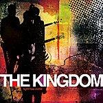 The Kingdom Light Has Come