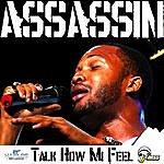 Assassin Talk How MI Feel