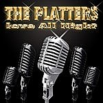 The Platters Love All Night