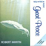 Robert Martin Great Peace
