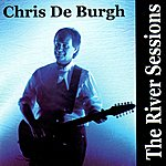 Chris DeBurgh The River Sessions