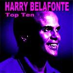 Harry Belafonte Harry Belafonte Top Ten