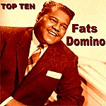 Fats Domino Fats Domino Top Ten