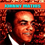 Johnny Mathis Johnny Mathis Top Ten